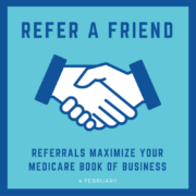 Referrals maximize your medicare book of business
